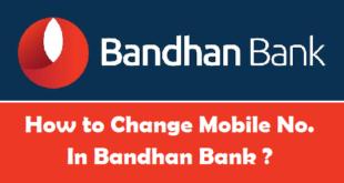 How to Change Registered Mobile Number in Bandhan Bank