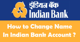How to Change Name in Indian Bank Account