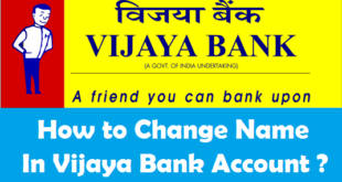How to Change Name in Vijaya Bank Account