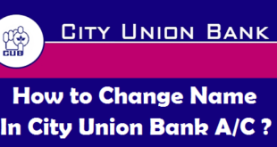 How to Change Name in City Union Bank Account