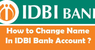 How to Change Name in IDBI Bank Account