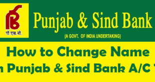 How to Change Name in Punjab & Sind Bank Account