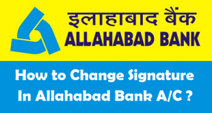 How to Change Signature in Allahabad Bank Account
