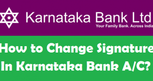 How to Change Signature in Karnataka Bank Account