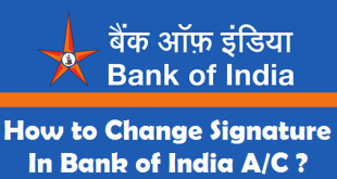 How to Change Signature in Bank of India Account