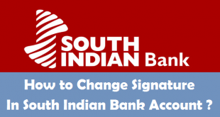 How to Change Signature in South Indian Bank Account