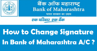 How to Change your Signature in Bank of Maharashtra Account