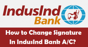 How to Change your Signature in IndusInd Bank Account